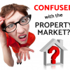 Are you confused with the Property Market